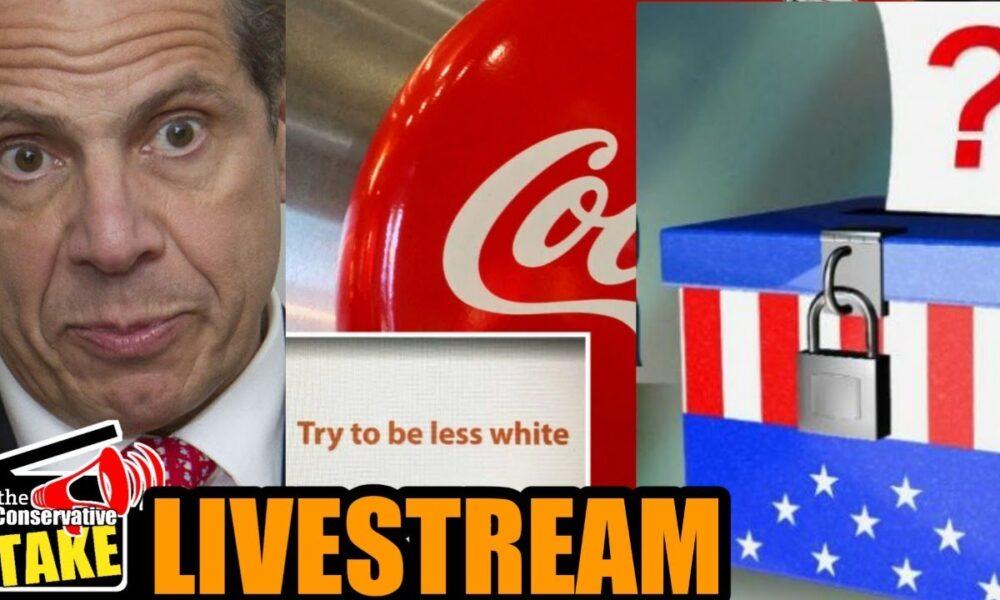 TCT LIve! Cuomo, Coca-Cola, Election Integrity