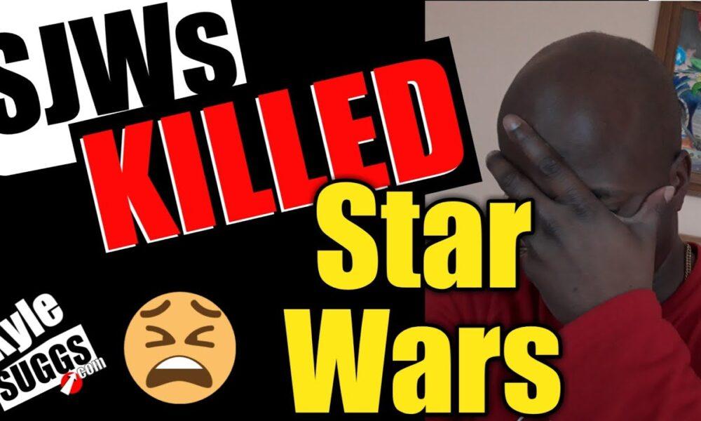 SJWs Killed Star Wars