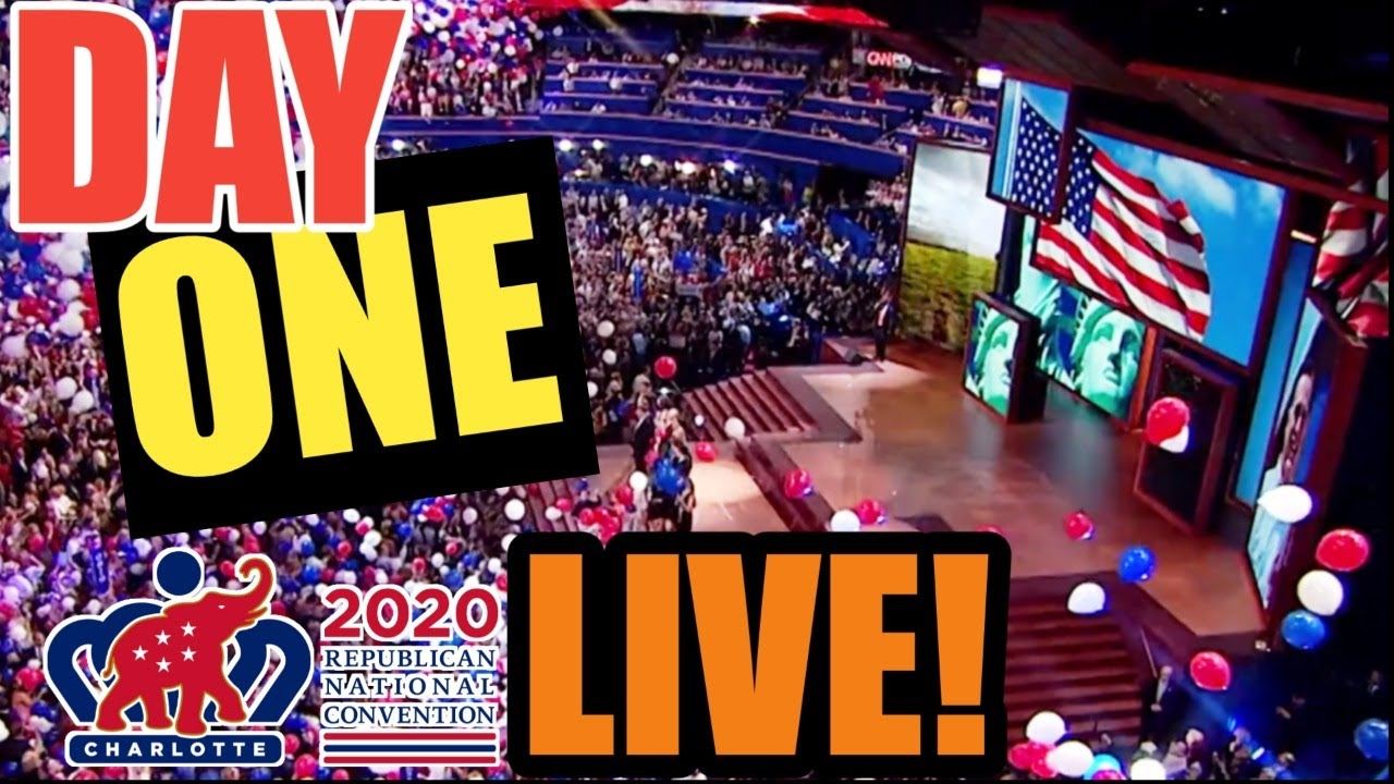 RNC 2020 Convention LIVE STREAM Watch Party | Day 1 | MONDAY