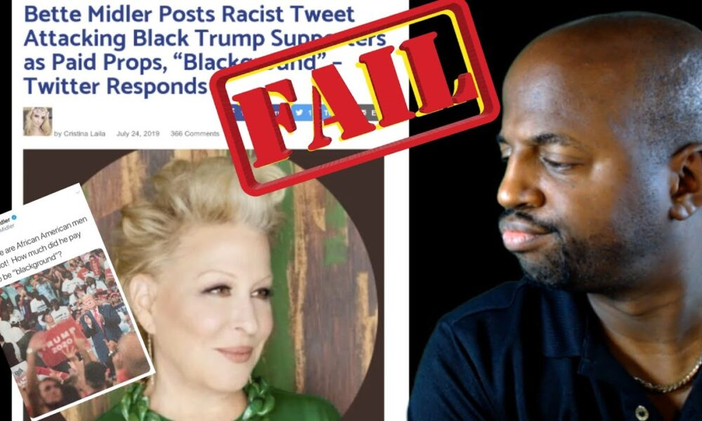 Bette Midler Racist Tweet!   Paid to be in the blackground?