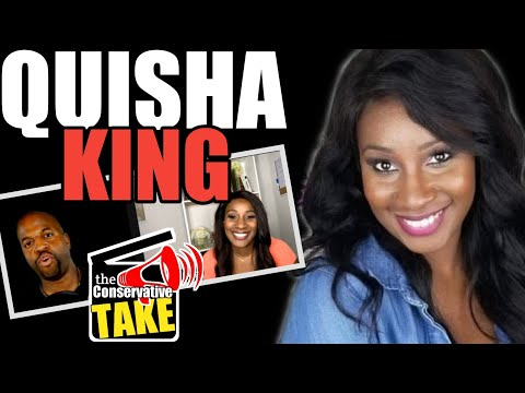 Interview with Quisha King | the Conservative TAKE
