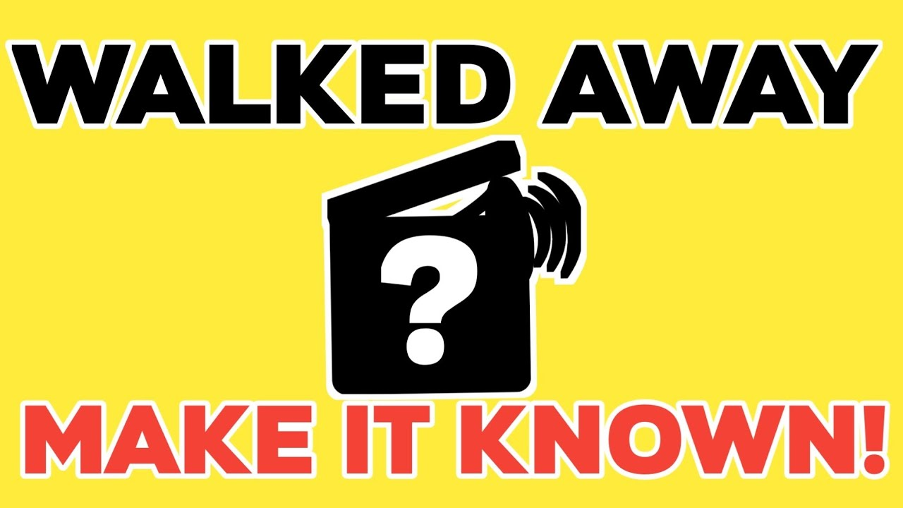 Walked Away? Make it Known | What's Your Year?