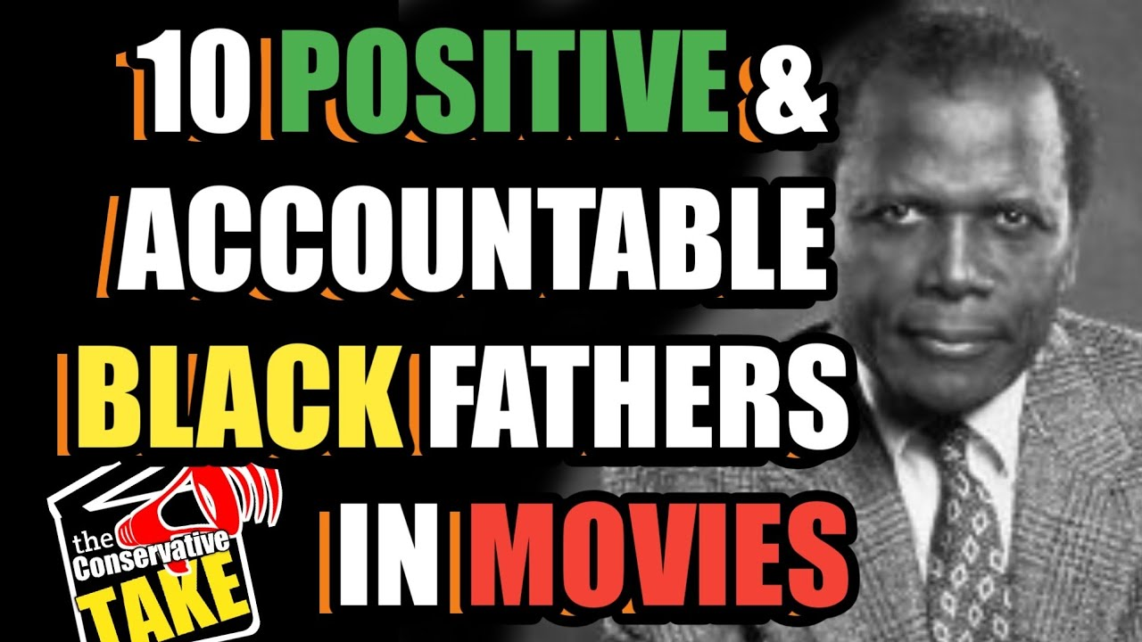 10 Positive Role Models for Black Fathers in Movies and Film