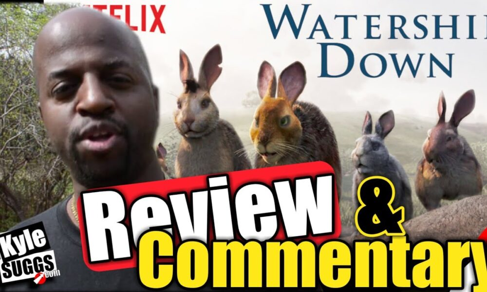 Watership Down (2018)  Review   Social Commentary