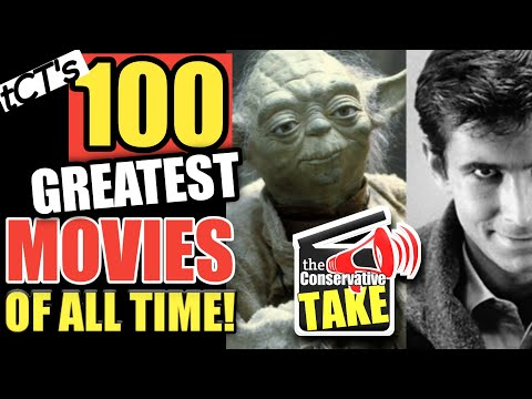 The Greatest 100 Movies   A Conservative Take