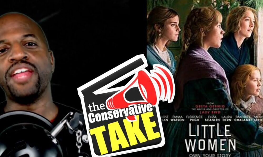 A Conservative Take on Little Women | A Movie Review