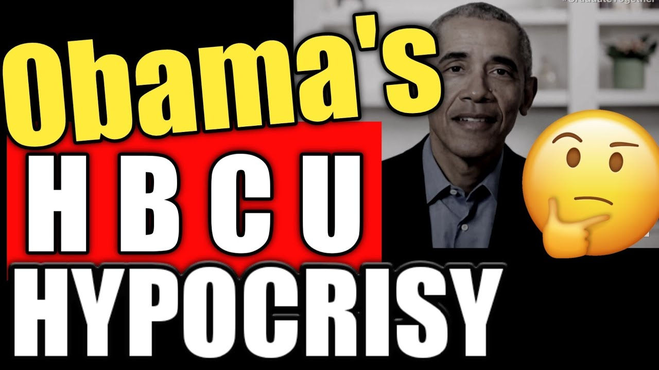 Obama's  Misleading Commencement Speech showed his HBCU Hypocrisy