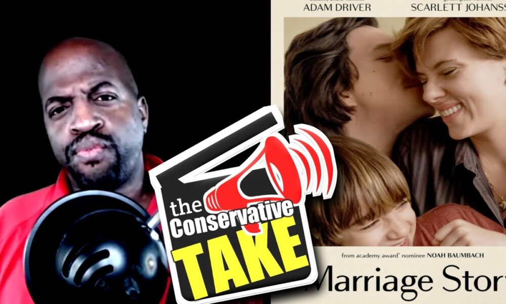A Conservative Take on Marriage Story | Movie Review