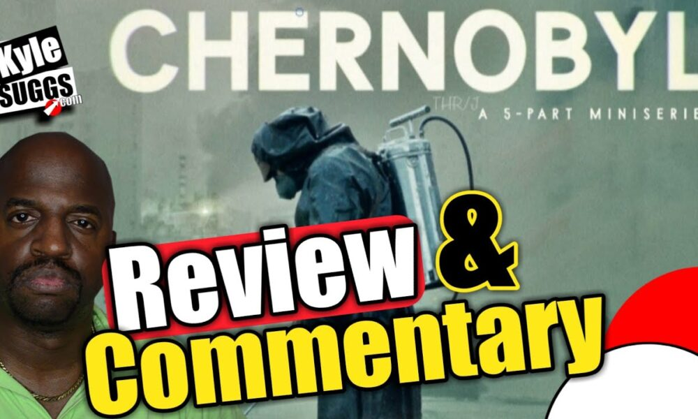 Chernobyl Review & Commentary (on socialism)