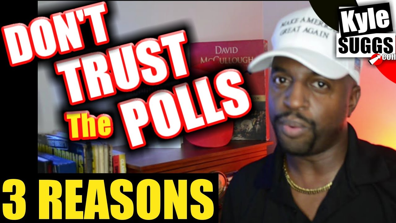 3 Reasons Why the Polls Can't be Trusted