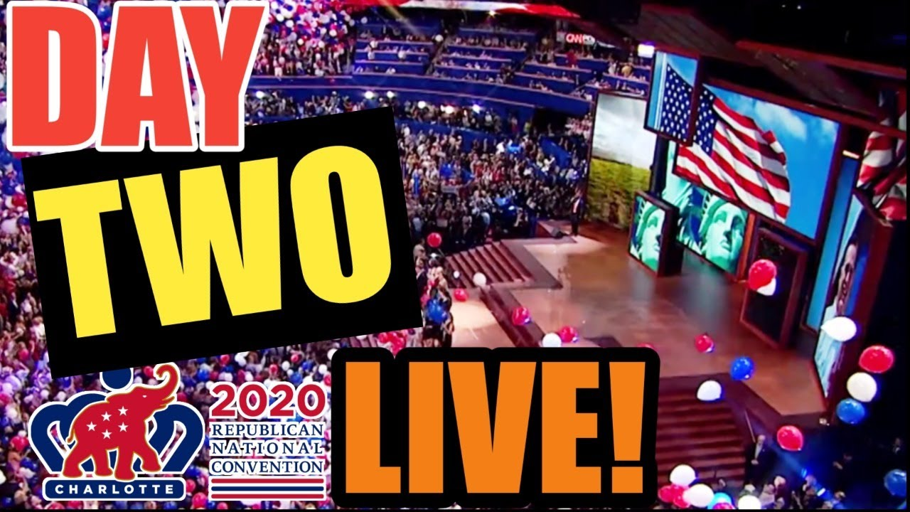 RNC 2020 Convention LIVE STREAM Watch Party | Day 2 | TUESDAY