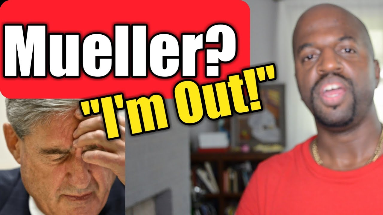 Mueller DOJ Statement:  I'm out so please don't come after me